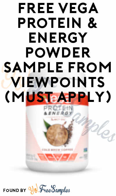 FREE Vega Protein & Energy Powder Sample From ViewPoints (Must Apply)