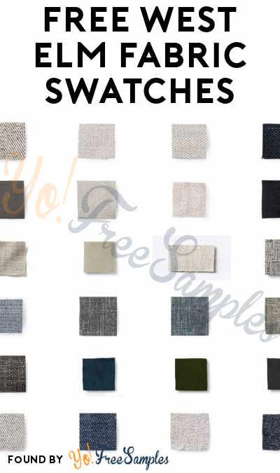 FREE West Elm Fabric Swatches