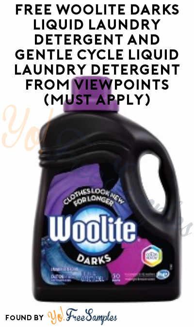 FREE Woolite Darks Liquid Laundry Detergent and Gentle Cycle Liquid Laundry Detergent From ViewPoints (Must Apply)