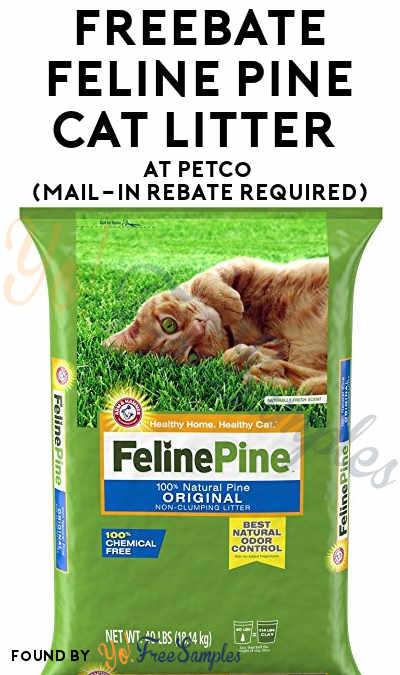 FREEBATE Feline Pine Litter or Feline Pine+Cedar Litter At Petco (Mail-In Rebate Required)