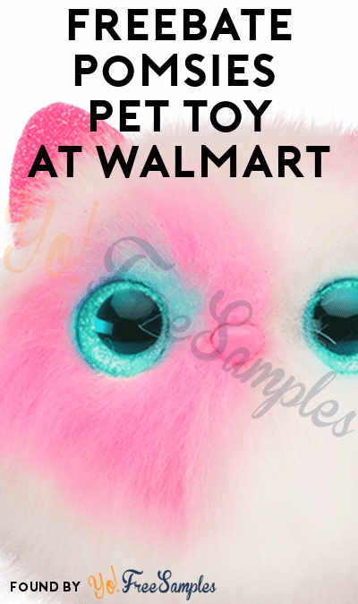 FREEBATE Pomsies Pet Toy At Walmart After In-Store Pick Up & Cashback (New TopCashBack Members Only)