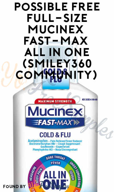 Possible FREE Full-Size Mucinex Fast-Max All In One (Smiley360 Community)