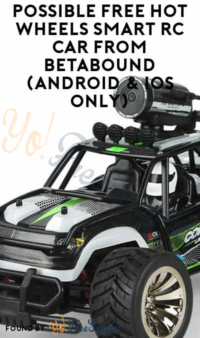 Possible FREE Hot Wheels Smart RC Car From Betabound (Android & iOS Only)