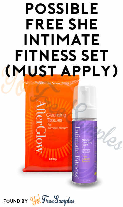 Possible FREE SHE Intimate Fitness Set (Must Apply)