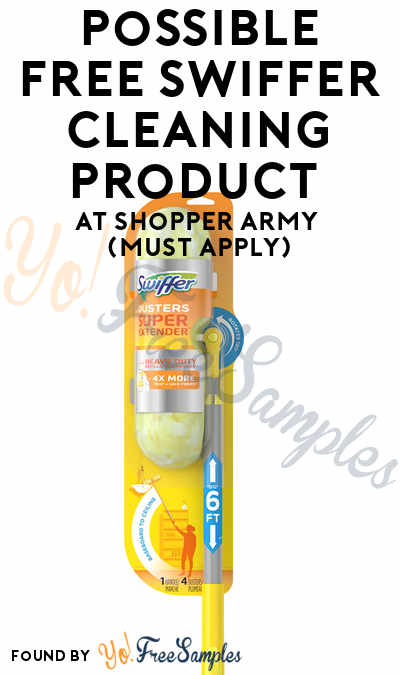 Possible FREE Swiffer Cleaning Product At Shopper Army (Must Apply)