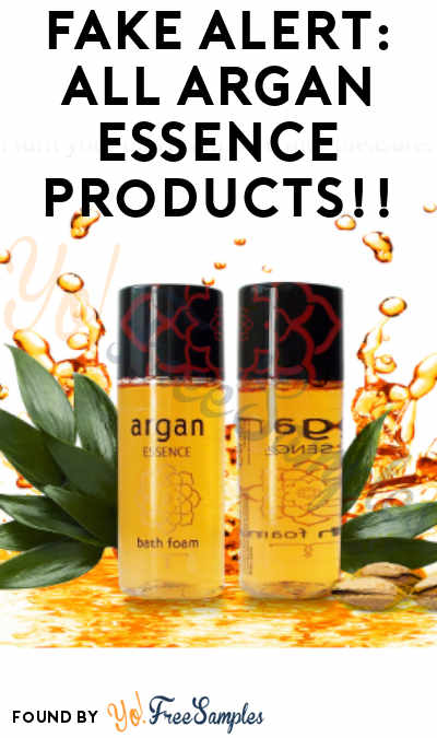 FAKE ALERT: Argan Essence Freebies Are All 100% Fake