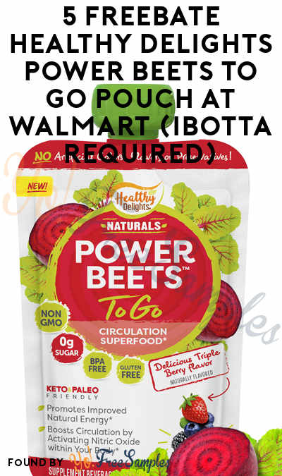 5 FREEBATE Healthy Delights Power Beets To Go Pouch At Walmart (Ibotta Required)