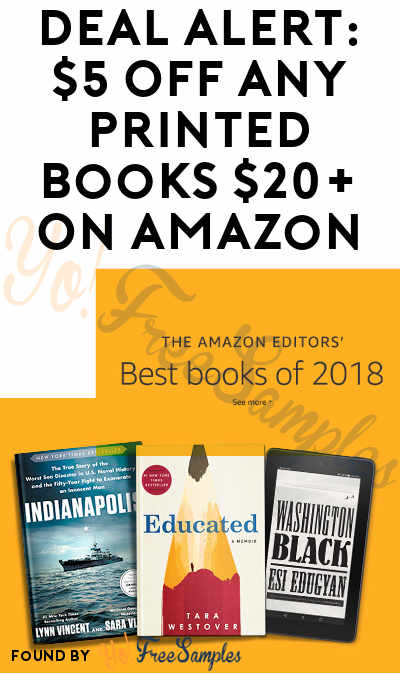 Extended! DEAL ALERT: $5 OFF Any Printed Books $20+ On Amazon
