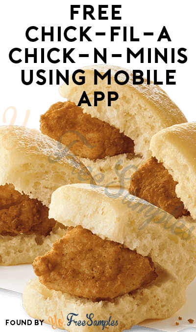 FREE Chick-Fil-A Chick-n-Minis Using Mobile App