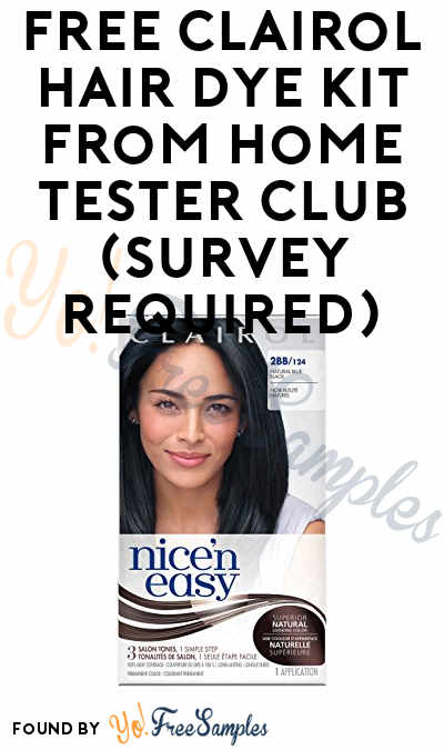 FREE Clairol Hair Dye Kit From Home Tester Club (Survey Required)