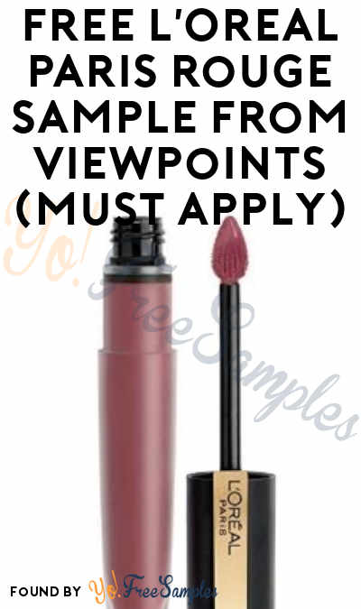 FREE L'Oreal Paris Rouge Signature Matte High Pigment Lightweight Lip Ink From ViewPoints (Must Apply)