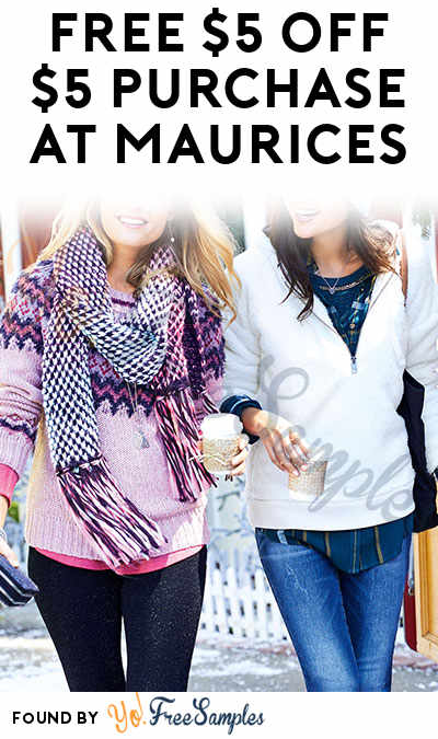 FREE $5 OFF $5 Purchase At Maurices