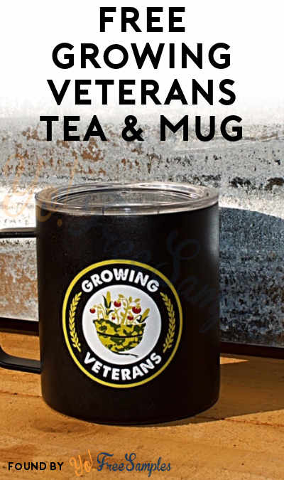 FREE Growing Veterans Tea & Mug From American Spirit (21+ Only)