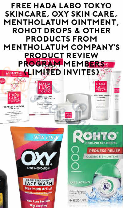 FREE Hada Labo Tokyo Skincare, OXY Skin Care, Mentholatum Ointment, Rohot Drops & Other Products From Mentholatum Company's Product Review Program Members (Limited Invites)