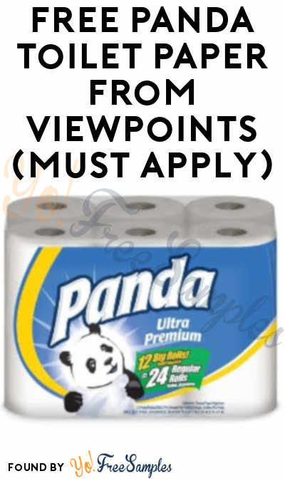 FREE Panda Toilet Paper​ From ViewPoints (Must Apply)