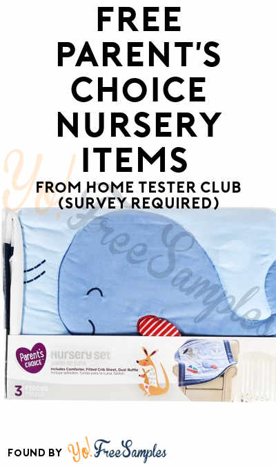FREE Parent's Choice Nursery Items From Home Tester Club (Survey Required)