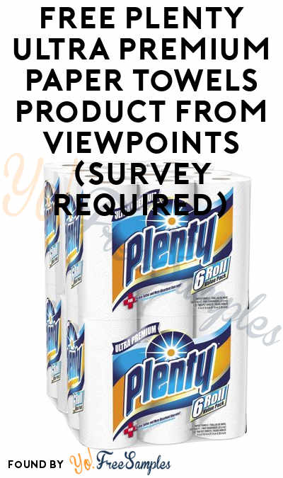 FREE Plenty Ultra Premium Paper Towels Product From ViewPoints (Survey Required)