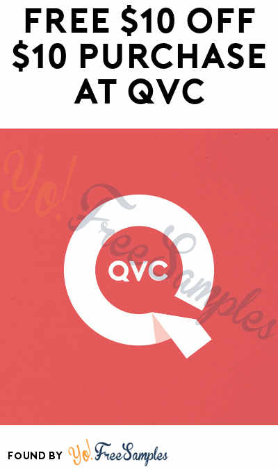 Possible FREE $10 OFF $10 Purchase At QVC