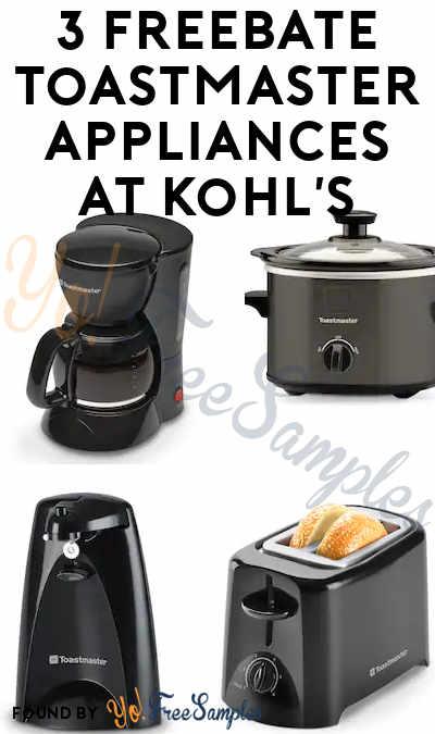 3 FREEBATE Toastmaster Appliances At Kohl's