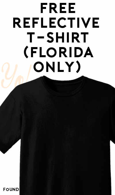 FREE Reflective T-Shirt (Florida Only)
