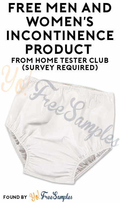 FREE Men's + Women's Incontinence Underwear From Home Tester Club (Survey Required)