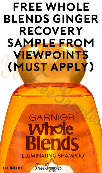 FREE Whole Blends Ginger Recovery Sample From ViewPoints (Must Apply)