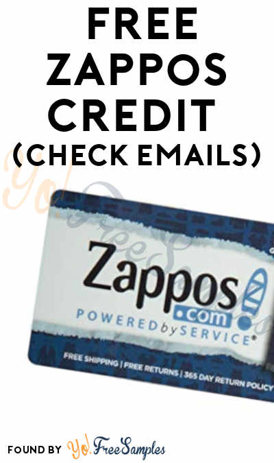 Possible FREE $5-30 Zappos Credit (Check Emails)