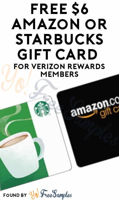 FREE $6 Amazon or Starbucks Gift Card For Verizon Rewards Members