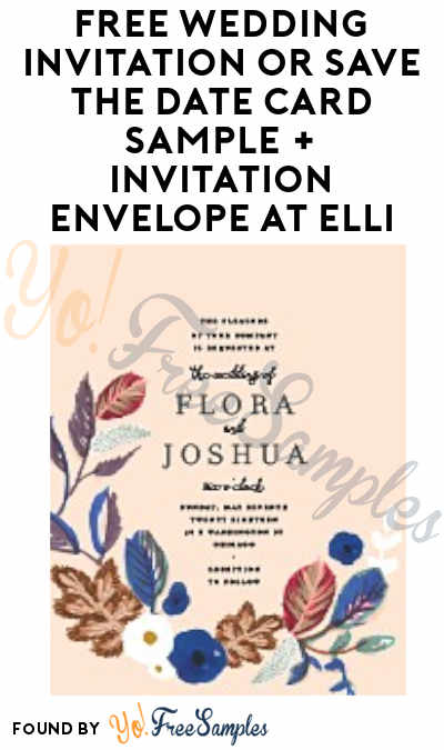 FREE Wedding Invitation Or Save The Date Card Sample + Invitation Envelope At Elli