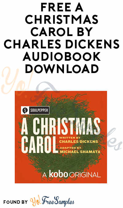 FREE A Christmas Carol by Charles Dickens Audiobook Download - Yo! Free Samples