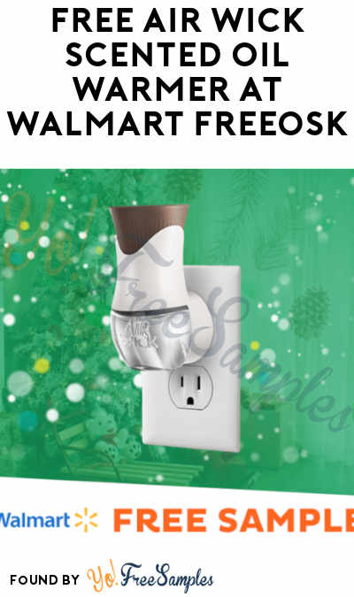 FREE Air Wick Scented Oil Warmer At Walmart Freeosk