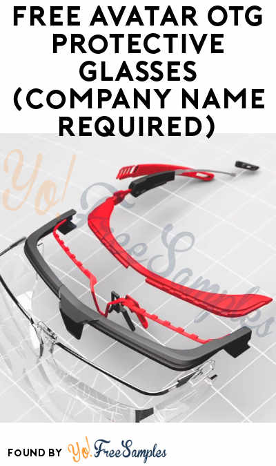 FREE Avatar OTG Protective Glasses (Company Name Required)