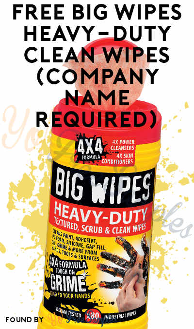 FREE Big Wipes Heavy-Duty Clean Wipes (Company Name Required)
