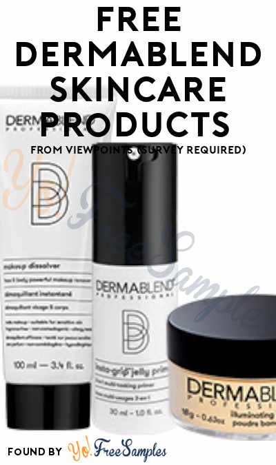 FREE Dermablend Makeup Skincare Products From ViewPoints (Survey Required)