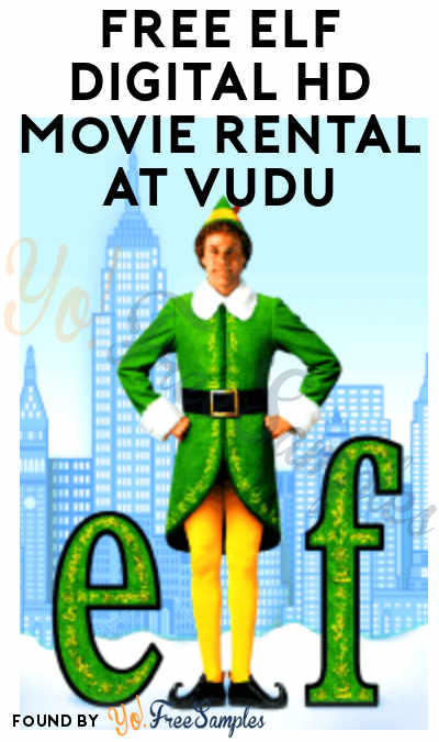 FREE Elf Digital HD Movie Rental At VUDU
