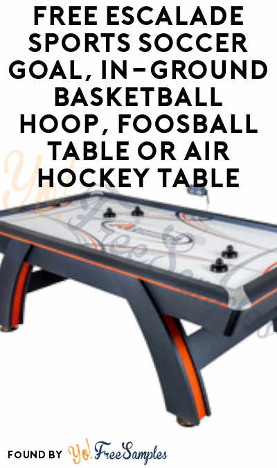 FREE Escalade Sports Soccer Goal, In-Ground Basketball Hoop, Foosball Table or Air Hockey Table From ViewPoints (Survey Required)