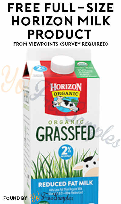 FREE Full-Size Horizon Milk or Cheese Product From ViewPoints (Survey Required)