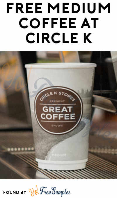 TODAY ONLY: FREE Medium Coffee At Circle K