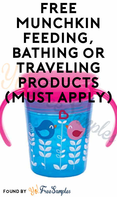 FREE Munchkin Feeding, Bathing or Traveling Products (Must Apply)
