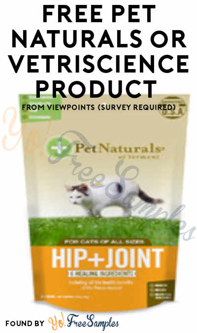 FREE Pet Naturals or VetriSCIENCE Product From ViewPoints (Survey Required)