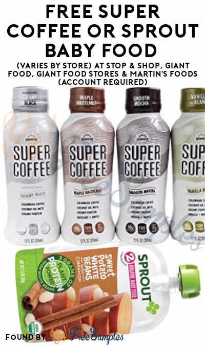 FREE Super Coffee or SPROUT Baby Food (Varies By Store) At Stop & Shop, Giant Food, Giant Food Stores & Martin's Foods (Account Required)