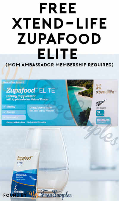 FREE Xtend-Life Zupafood ELITE (Mom Ambassador Membership Required)