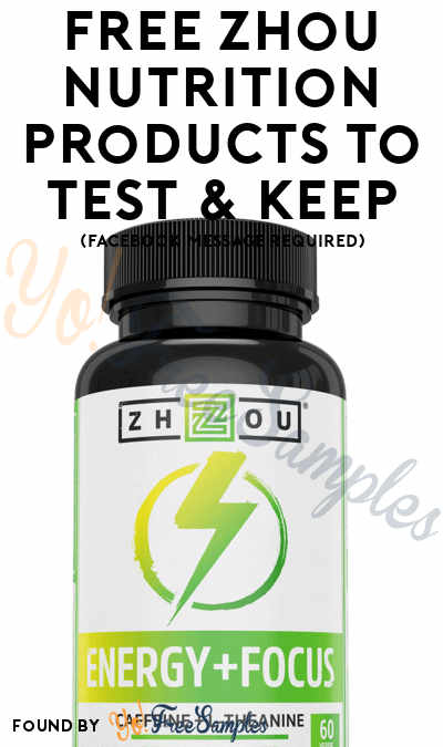 FREE Zhou Nutrition Products To Test & Keep (Facebook Message Required)
