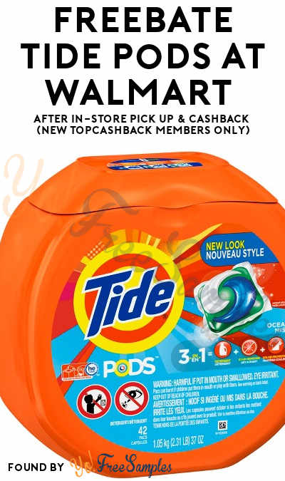 FREEBATE Tide Pods At Walmart After In-Store Pick Up & Cashback (New TopCashBack Members Only)