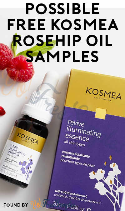 Possible FREE Kosmea Rosehip Oil Samples