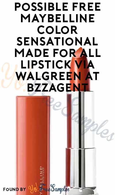 Possible FREE Maybelline Color Sensational Made For All Lipstick Via Walgreen At BzzAgent
