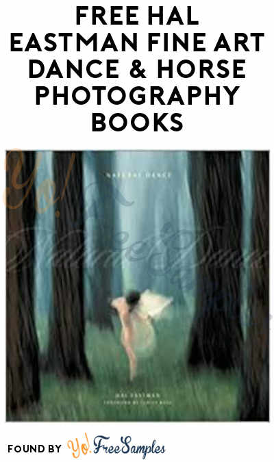 FREE Hal Eastman Fine Art Dance & Horse Photography Books (Dance/Equestrian Companies Only)