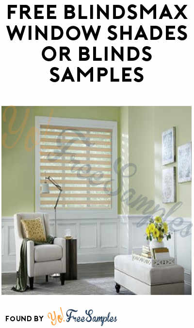FREE Blindsmax Window Shades Or Blinds Samples