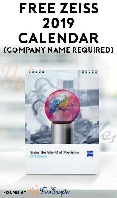 FREE ZEISS 2019 Calendar (Company Name Required)