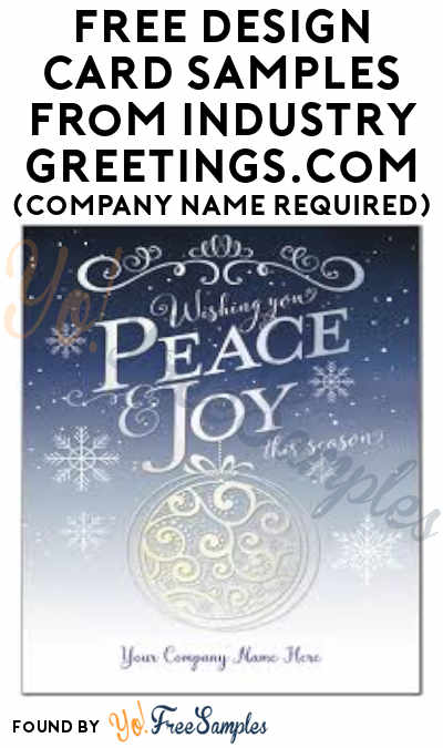 FREE Design Card Samples from IndustryGreetings.Com (Company Name Required)